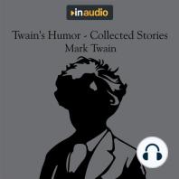 Twain's Humor - Collected Stories