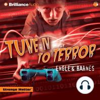 Tune In To Terror