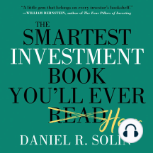 The Smartest Investment Book You'll Ever Read: The Simple, Stress-free Way to Reach You
