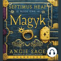 Septimus Heap, Book One: Magyk