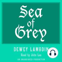 Sea of Grey