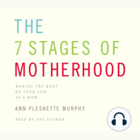 The 7 Stages of Motherhood
