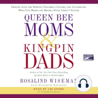 Queen Bee Moms & Kingpin Dads