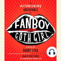 The Astonishing Adventures of Fanboy and Goth Girl: A Novel