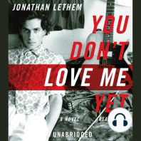 You Don't Love Me Yet: A Novel