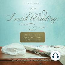 An Amish Wedding: Three Amish Novellas
