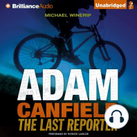 Adam Canfield the Last Reporter