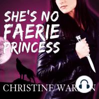 She's No Faerie Princess