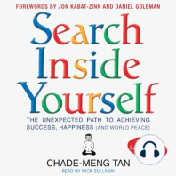 Search Inside Yourself: The Unexpected Path to Achieving Success, Happiness and World Peace