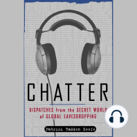 Chatter: Dispatches from the Secret World of Global Eavesdropping