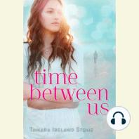 Time Between Us