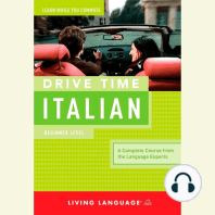 Drive Time Italian: Beginner Level: A Complete Course from the Language Experts