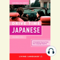 Drive Time Japanese: Beginner Level: A Complete Course from the Language Experts