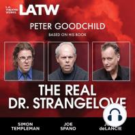The Real Dr. Strangelove