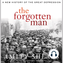 The Forgotten Man: A New History