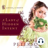 A Lady of Hidden Intent