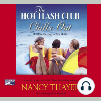The Hot Flash Club Chills Out