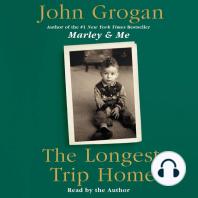 The Longest Trip Home