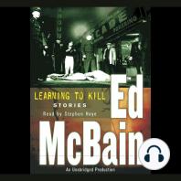 Learning To Kill