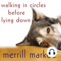 Walking in Circles Before Lying Down