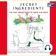 Secret Ingredients: The New Yorker Book of Food and Drink: Unabridged Selections