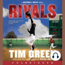 Rivals: A Baseball Great Novel