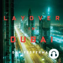 Layover in Dubai: A Novel