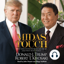 Midas Touch: Why Some Entrepreneurs Get Rich--and Why Most Don't