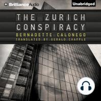 The Zurich Conspiracy