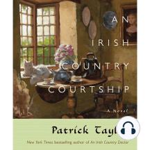 An Irish Country Courtship: A Novel