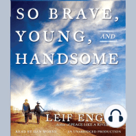 So Brave, Young and Handsome