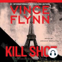 Kill Shot: An American Assassin Thriller