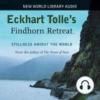 Eckhart Tolle Findhorn Retreat
