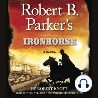 Robert B. Parker's Ironhorse: A Novel