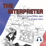 The Interpreter: Journal of a German Double Agent in Occupied France