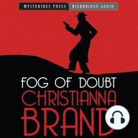 Fog of Doubt
