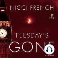 Tuesday's Gone: A Novel