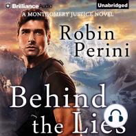 Behind the Lies