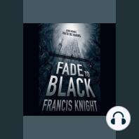 Fade to Black