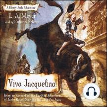 Viva Jacquelina!: A Bloody Jack Adventure