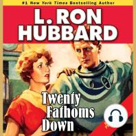 Twenty Fathoms Down