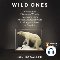 The Wild Ones: A Sometimes Dismaying, Weirdly Reassuring Story About Looking at People Looking at Animals in America