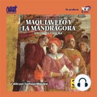 Maquiavelo Y La Mandragora