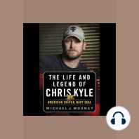 Life and Legend of Chris Kyle, The