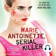 Marie Antoinette, Serial Killer
