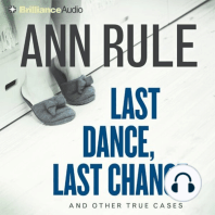 Last Dance, Last Chance: And Other True Cases