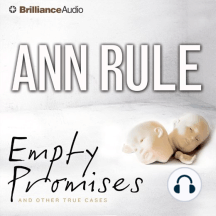 Empty Promises: And Other True Cases