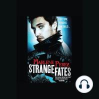 Strange Fates
