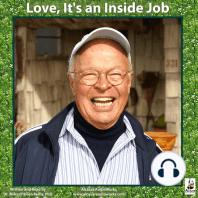 Love, It's an Inside Job