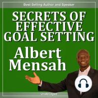 Secrets of Effective Goal-Setting